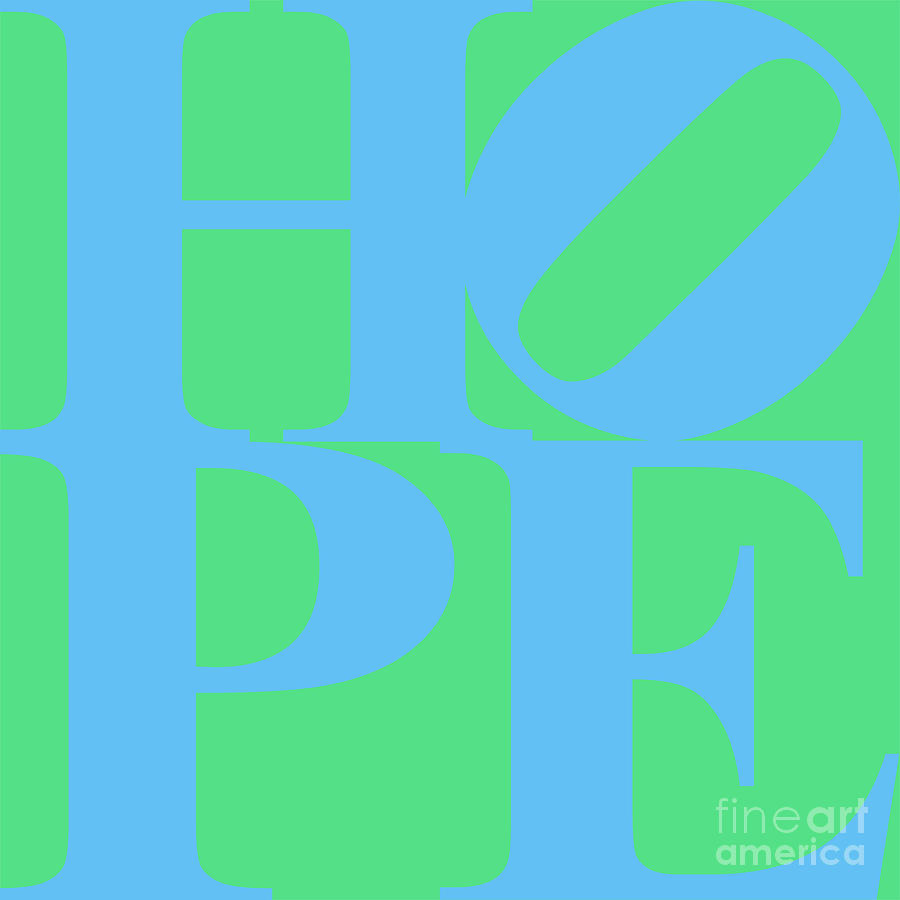 Philosophy Photograph - Hope 20130710 Blue Green by Wingsdomain Art and Photography