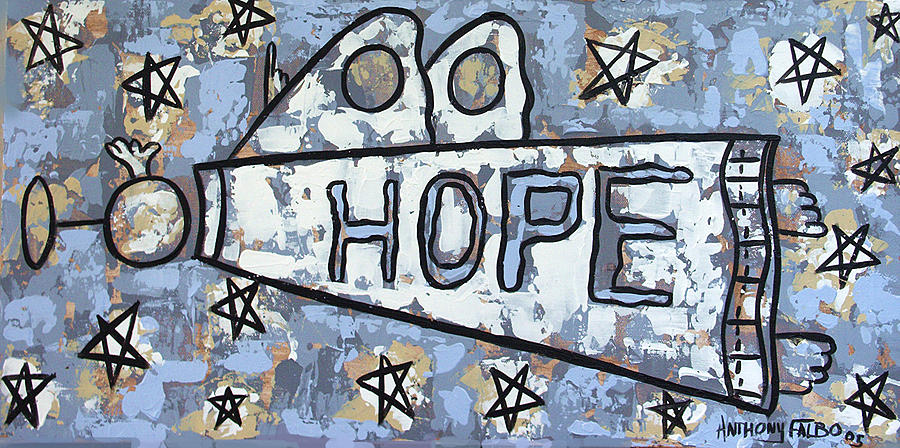 Hope Painting - Hope by Anthony Falbo