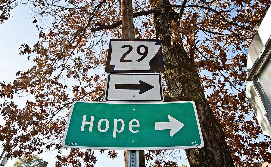 Sign Photograph - Hope by Scott Pellegrin