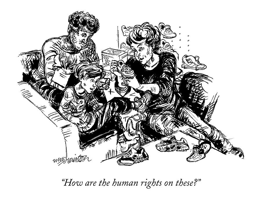 How Are The Human Rights On These? Drawing by William Hamilton