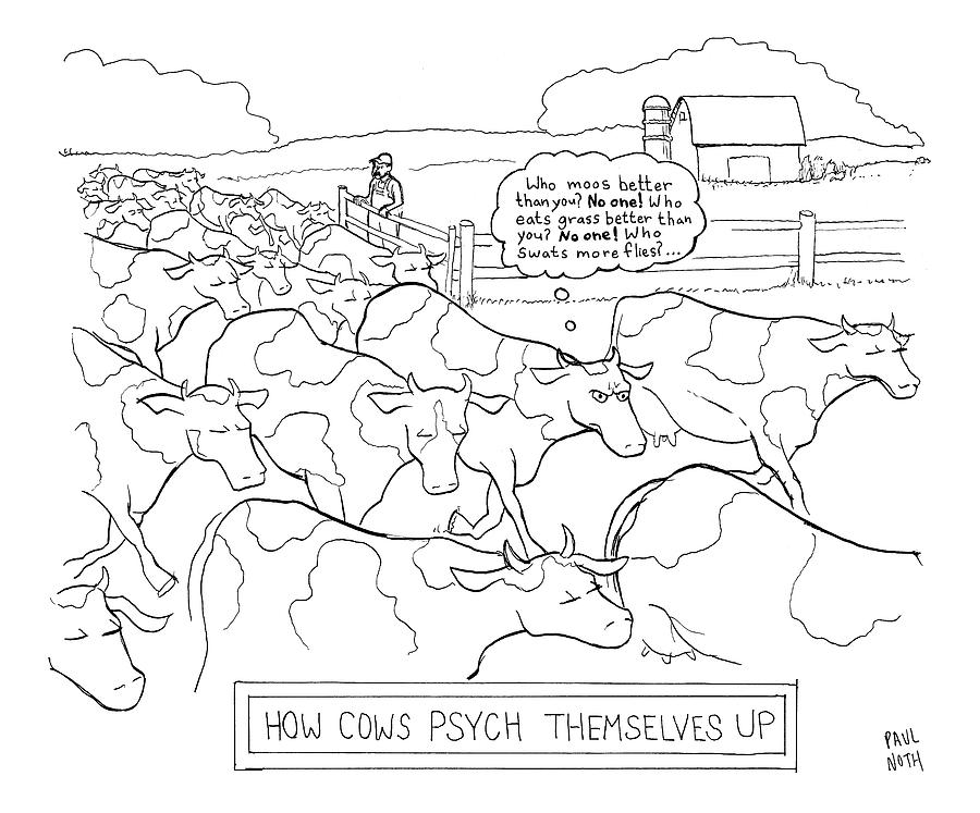 How Cows Psyche Themselves Up: A Cow Thinks Who Drawing by Paul Noth