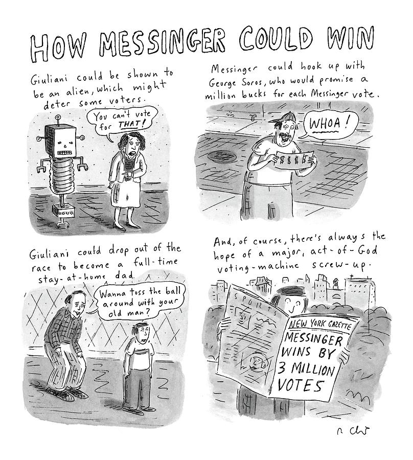 How Messinger Could Win Drawing by Roz Chast