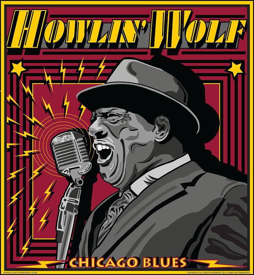 Howlin Wolf Digital Art - Howlin Wolf Chicago Blues Legend by Larry Butterworth