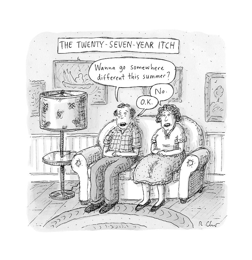 Husband And Wife Discuss Summer Plans On A Couch Drawing by Roz Chast