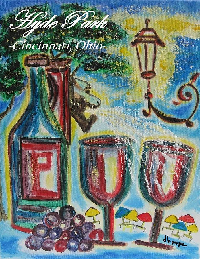 Wine Glasses Painting - Hyde Park Square - Cincinnati Ohio by Diane Pape