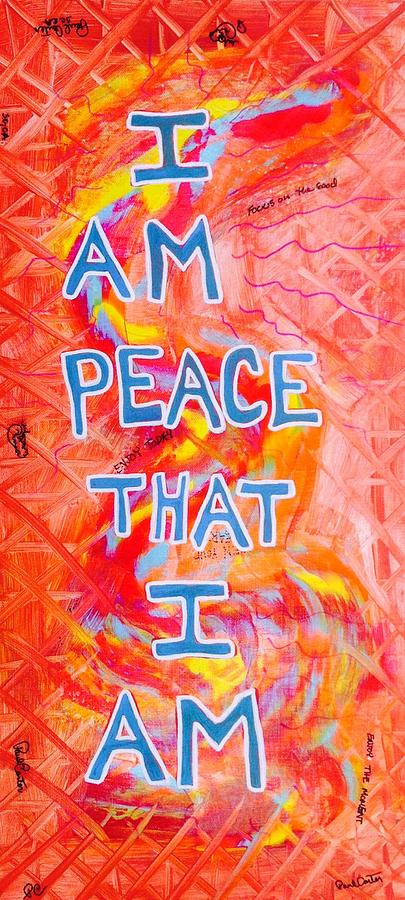 I Am Peace Painting by Paul Carter