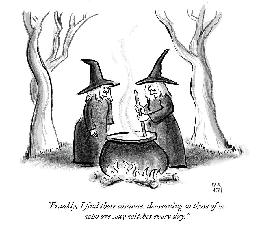 Cartoon Drawing - I Find Those Costumes Demeaning by Paul Noth