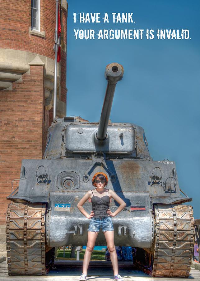 Lisa Knechtel Photograph - I Have A Tank.  Your Argument Is Invalid by Lisa Knechtel