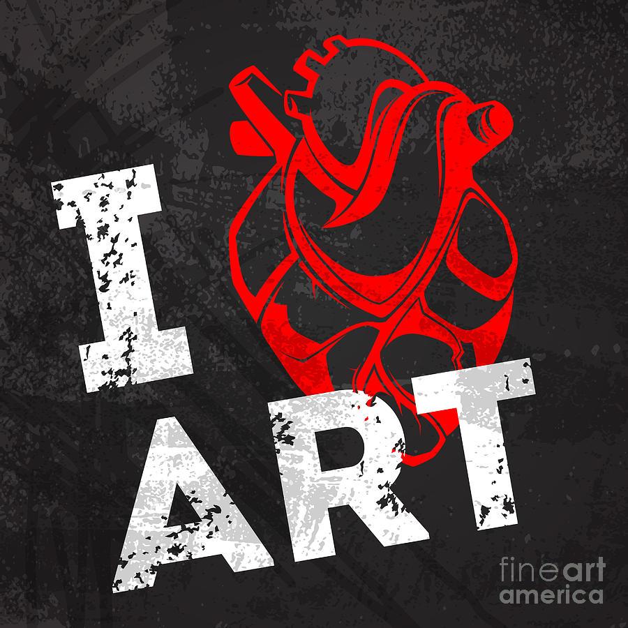 Love Digital Art - I Love Art by Pevuna