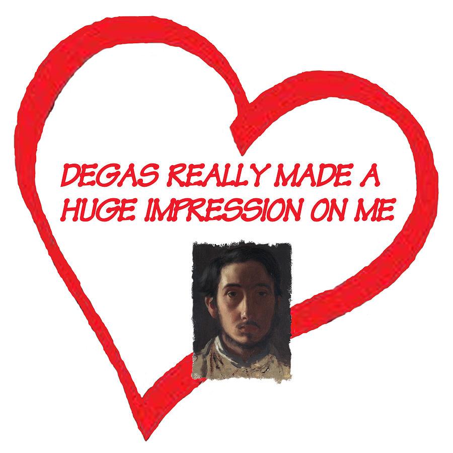 Degas Digital Art - I Love Degas by Philip Ralley