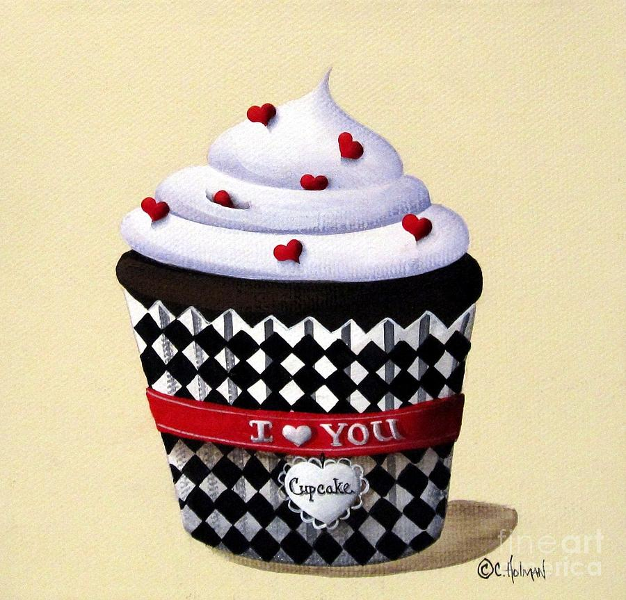 Print Painting - I Love You Cupcake by Catherine Holman
