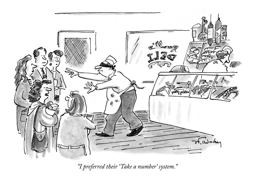 I Preferred Their take A Number System Drawing by Mike Twohy