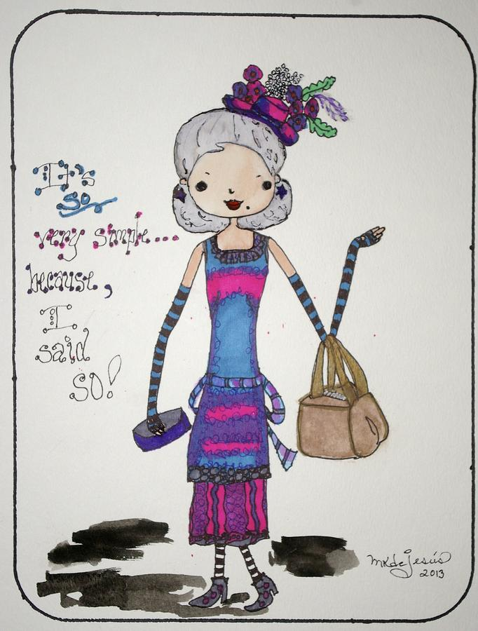 Direction Drawing - I Said So by Mary Kay De Jesus