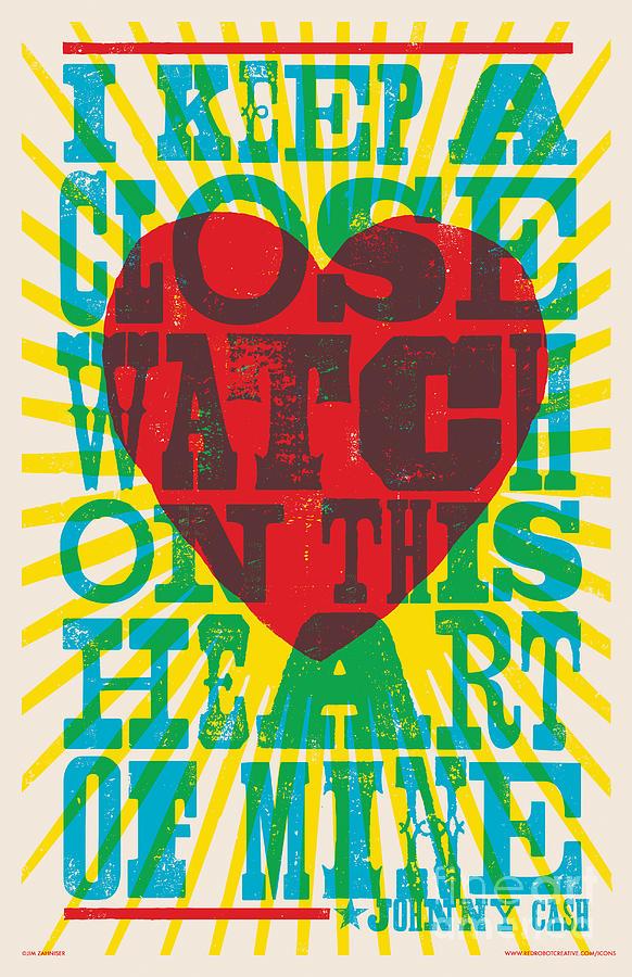 Walk The Line Digital Art - I Walk The Line - Johnny Cash Lyric Poster by Jim Zahniser