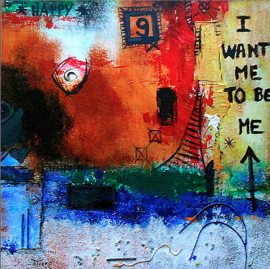 Abstract Painting - I Want Me To Be Me by Mirko Gallery