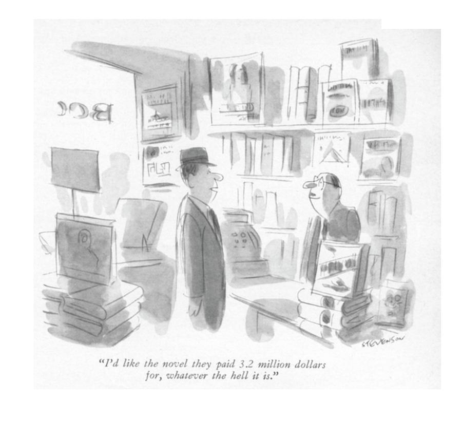 Id Like The Novel They Paid 3.2 Million Dollars Drawing by James Stevenson