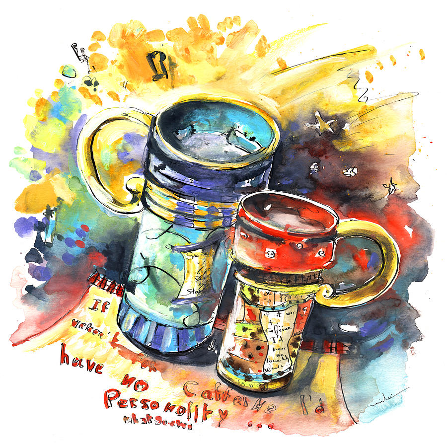 Sketches Painting - If It Were Not For Caffeine by Miki De Goodaboom