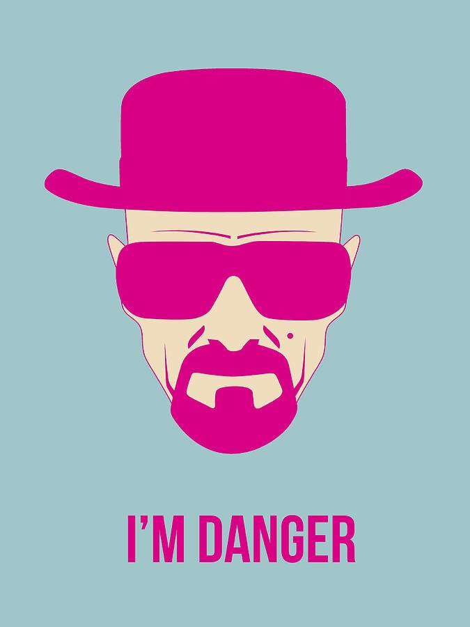 Breaking Bad Digital Art - Im Danger Poster 2 by Naxart Studio