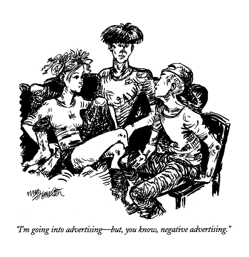 Im Going Into Advertising - But Drawing by William Hamilton