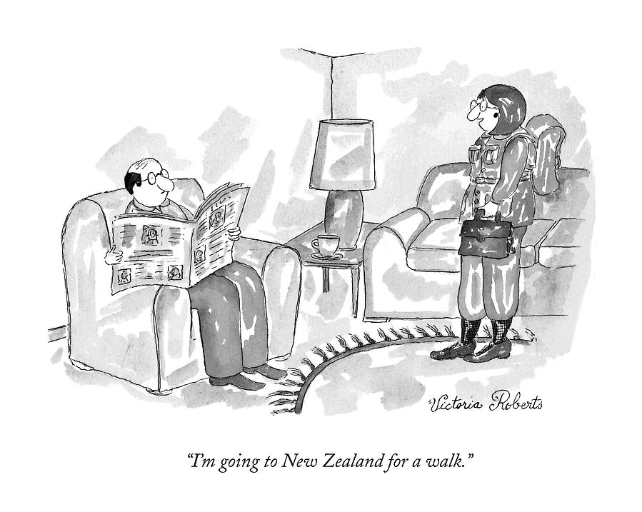 Im Going To New Zealand For A Walk Drawing by Victoria Roberts