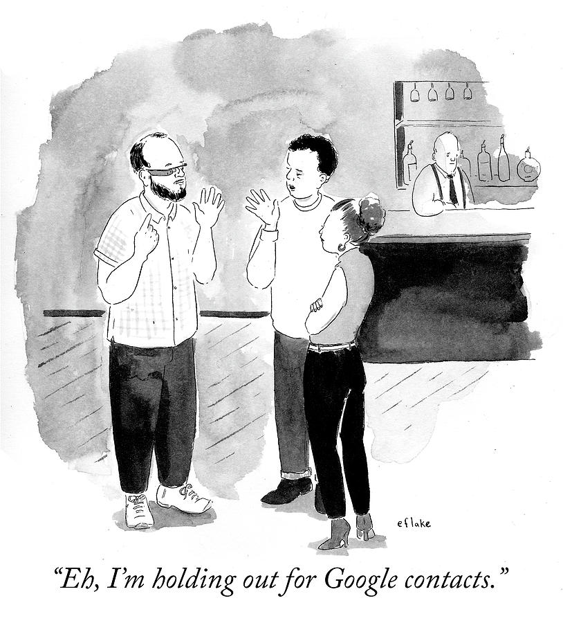 Eh Drawing - Im Holding Out For Google Contacts by Emily Flake