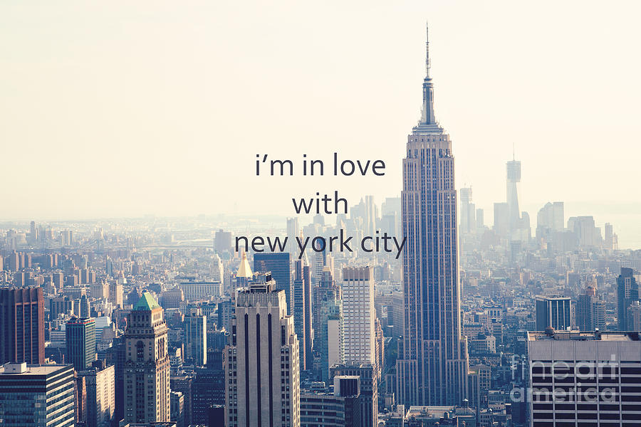 New York Photograph - Im In Love With New York City by Kim Fearheiley