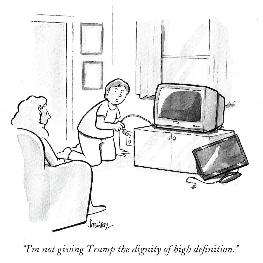 Cartoon Drawing - Im Not Giving Trump The Dignity Of High by Benjamin Schwartz