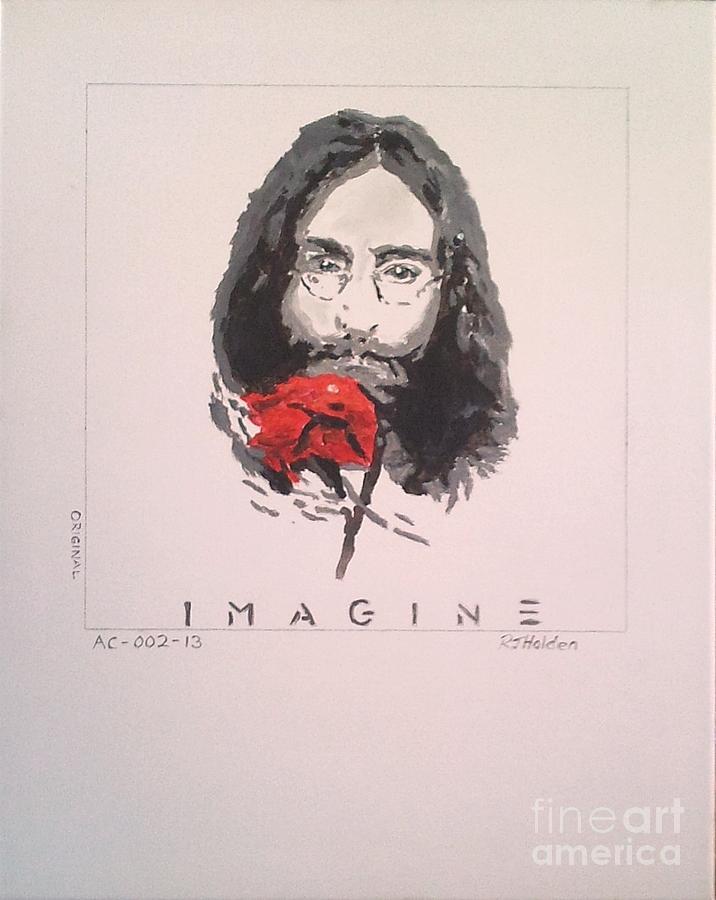 John Lennon Painting - Imagine - John Lennon 1973 by Richard John Holden RA