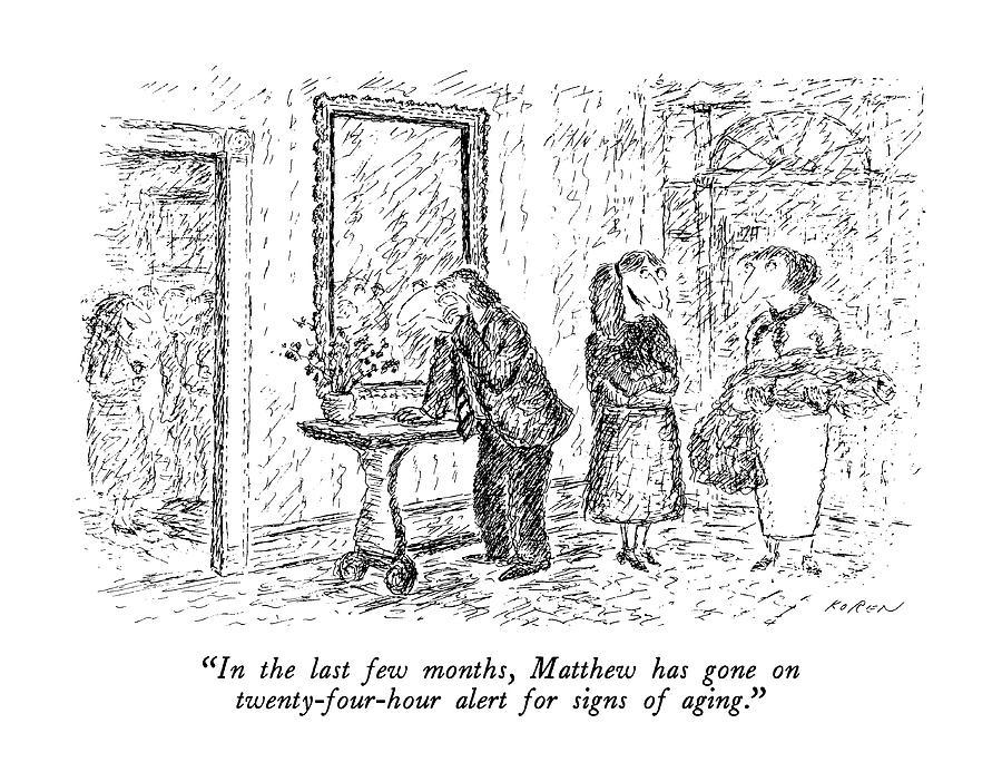 In The Last Few Months Drawing by Edward Koren