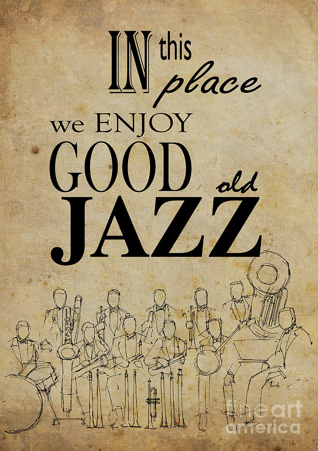 In This Place We Enjoy Good Old Jazz Drawing