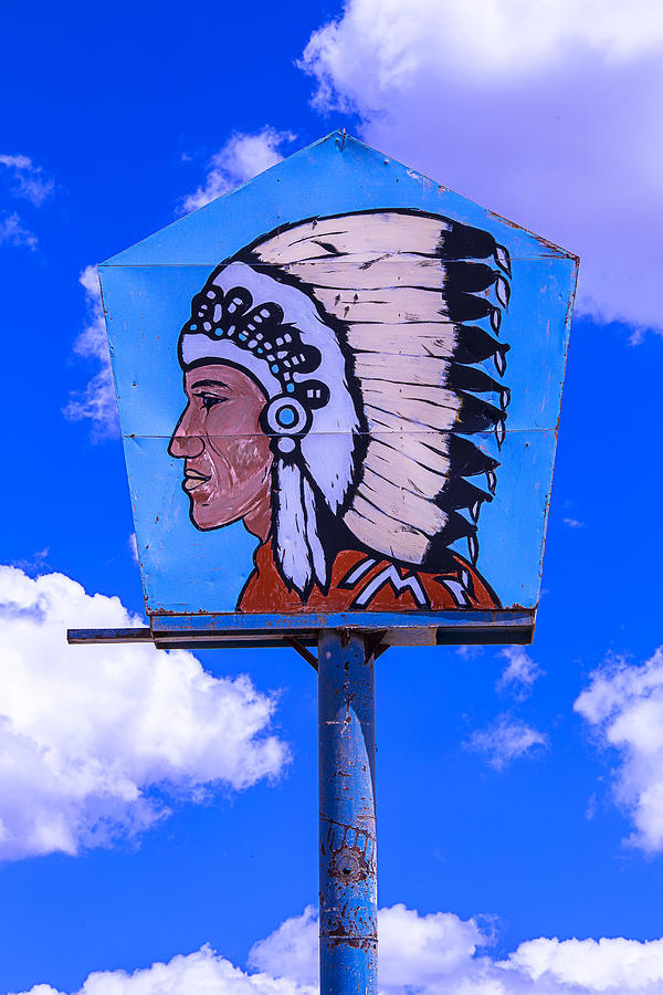Indian Photograph - Indian Chief Sign by Garry Gay