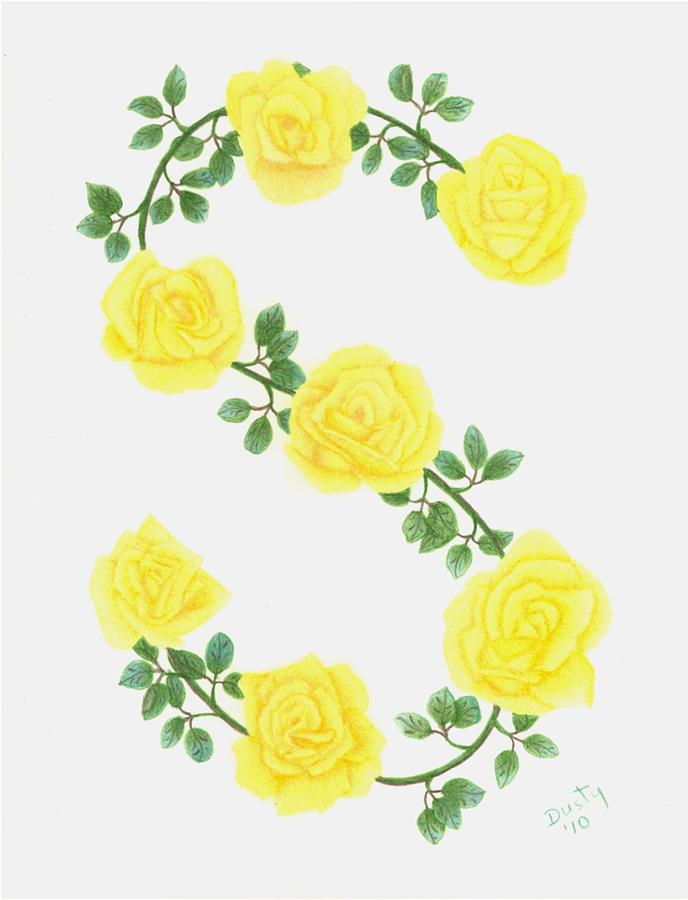 Roses Drawing - Initial S by Dusty Reed