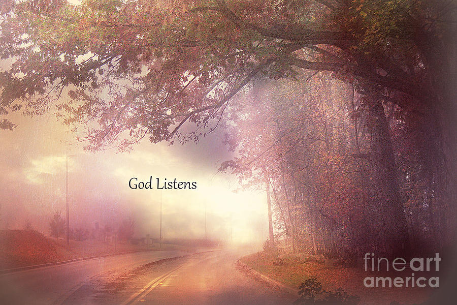 Inspirational Nature Fine Art Photograph - Inspirational Nature Landscape - God Listens - Dreamy Ethereal Spiritual And Religious Nature Photo by Kathy Fornal