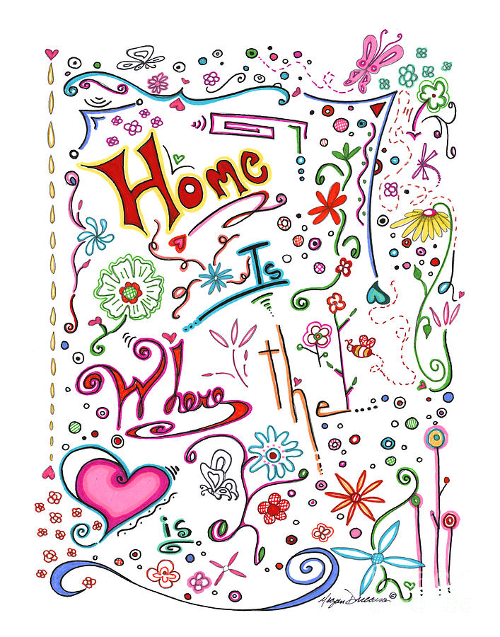 Inspirational Quote Colorful Whimsical Typography Art Home Is Where