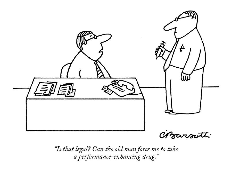 Is That Legal? Can The Old Man Force Me To Take Drawing by Charles Barsotti