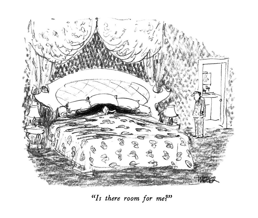 Is There Room For Me? Drawing by Robert Weber