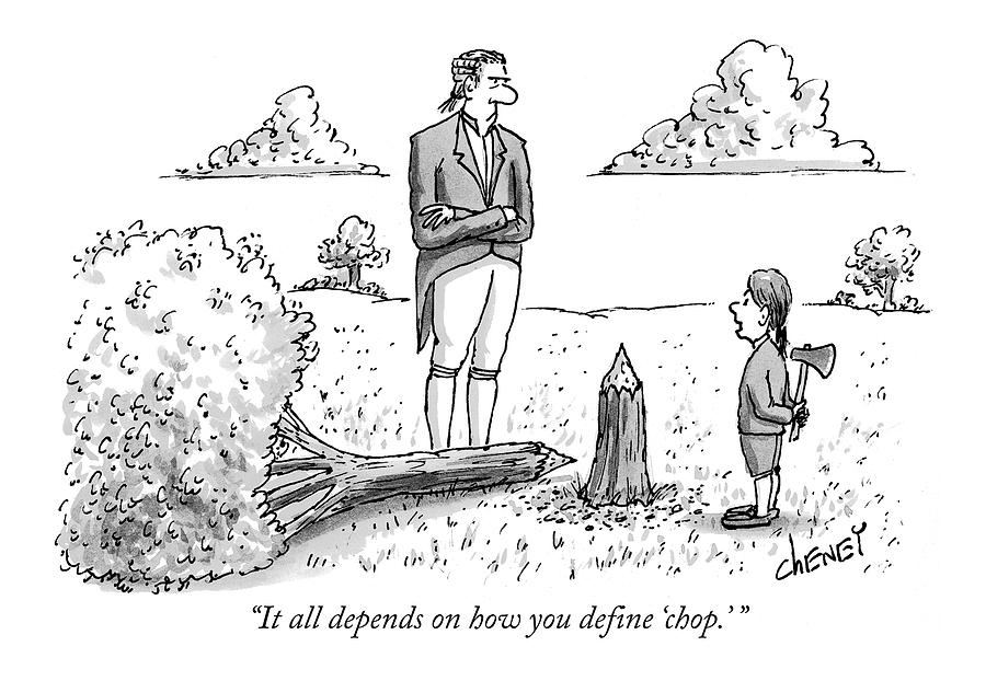 It All Depends On How You Define chop. Drawing by Tom Cheney