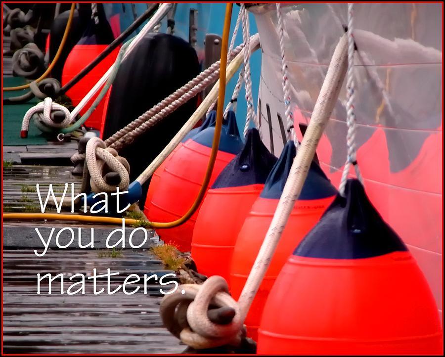 It Matters 21085 Photograph