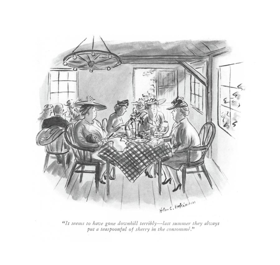 It Seems To Have Gone Downhill Terribly - Last Drawing by Helen E. Hokinson