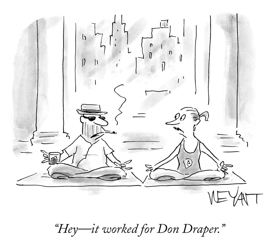 It Worked For Don Draper Drawing by Christopher Weyant
