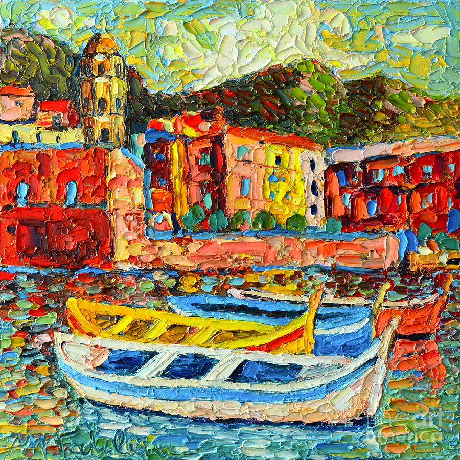 Cinque Painting - Italy - Cinque Terre - Boats In Vernazza - 2 by Ana Maria Edulescu