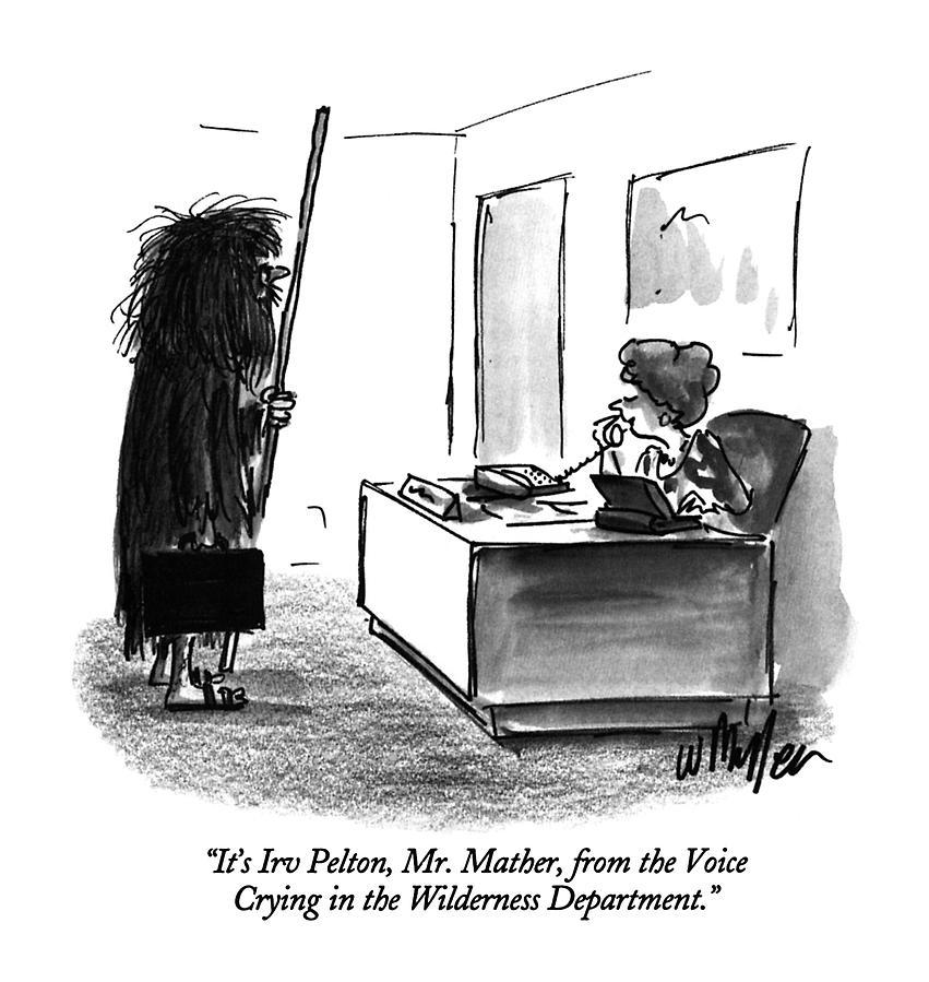 Its Irv Pelton Drawing by Warren Miller