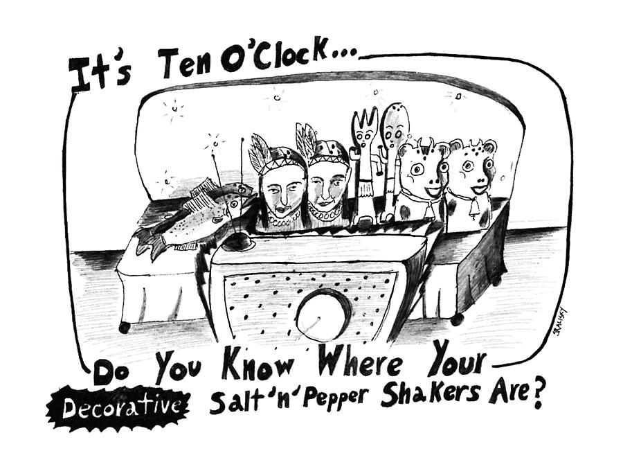Its Ten Oclock Do You Know Where Your Salt n Drawing by Stephanie Skalisk