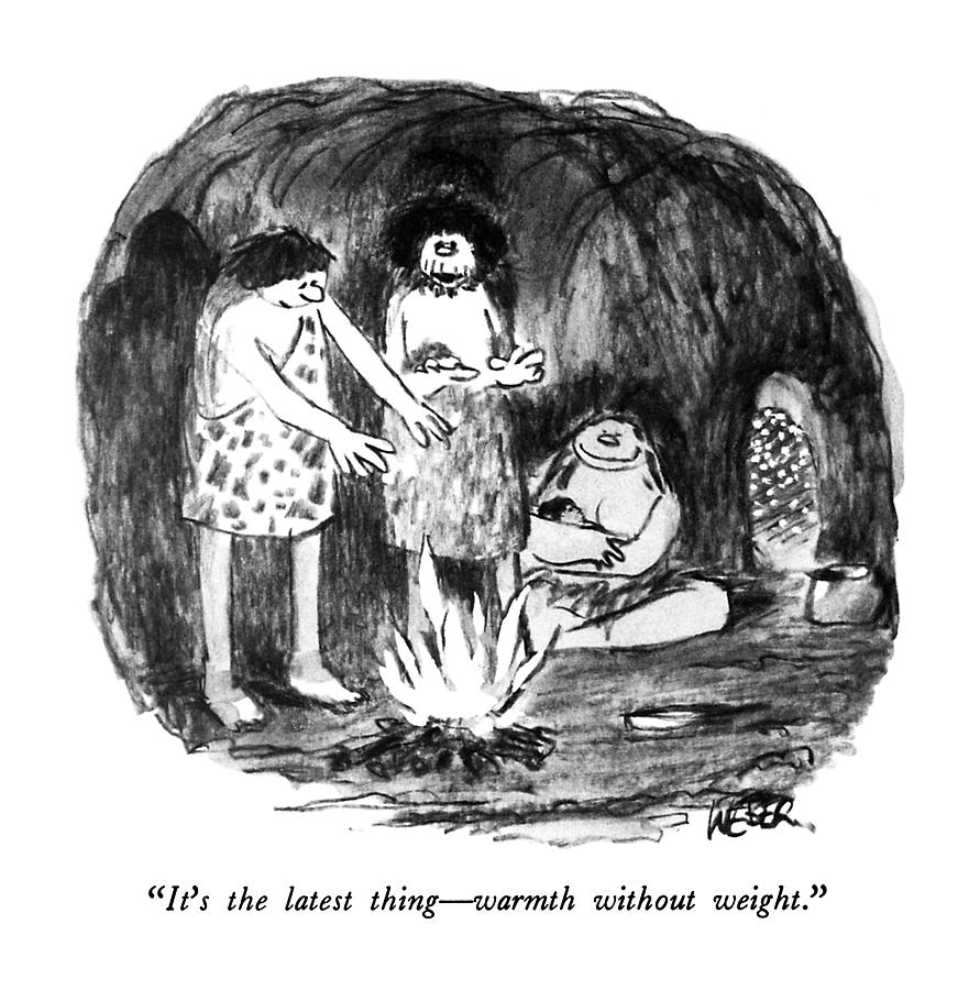 Its The Latest Thing - Warmth Without Weight Drawing by Robert Weber