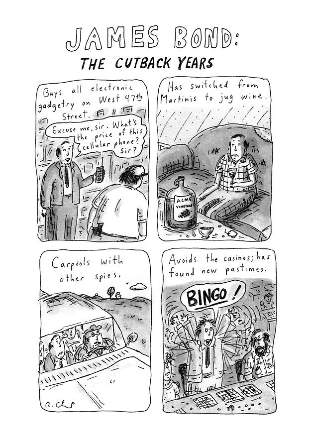 James Bond: The Cutback Years Drawing by Roz Chast