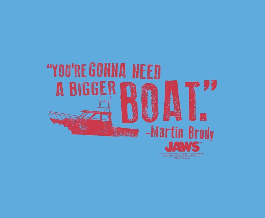Jaws Digital Art - Jaws - Bigger Boat by Brand A