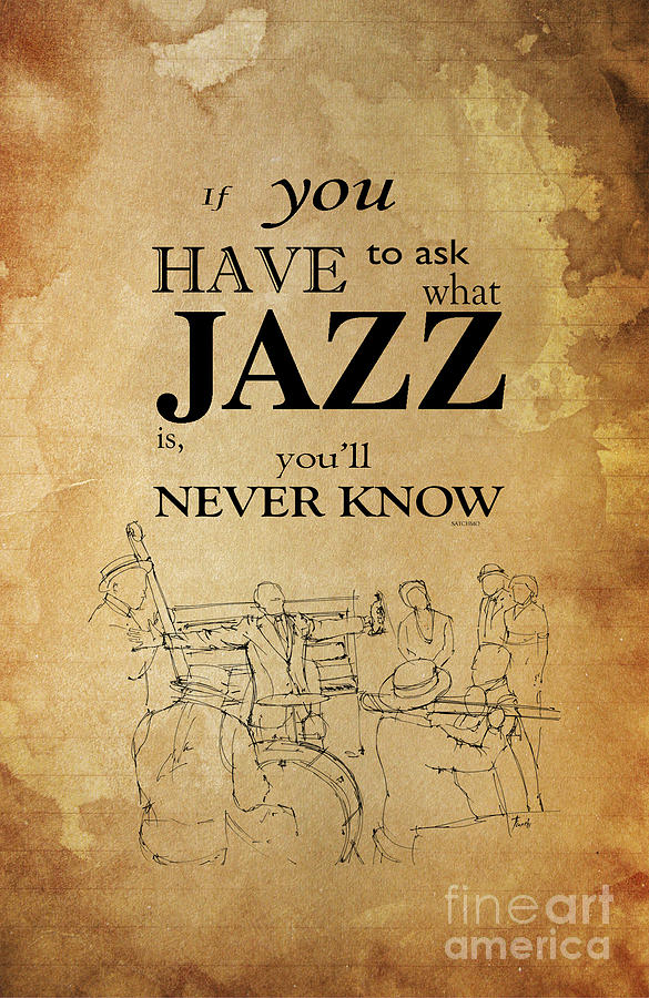 Jazz Quote - Louis Armstrong Drawing