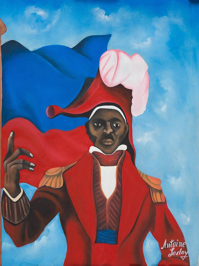 Freedom Fighter Painting - Jean Jacques Dessalines by Antone Laday
