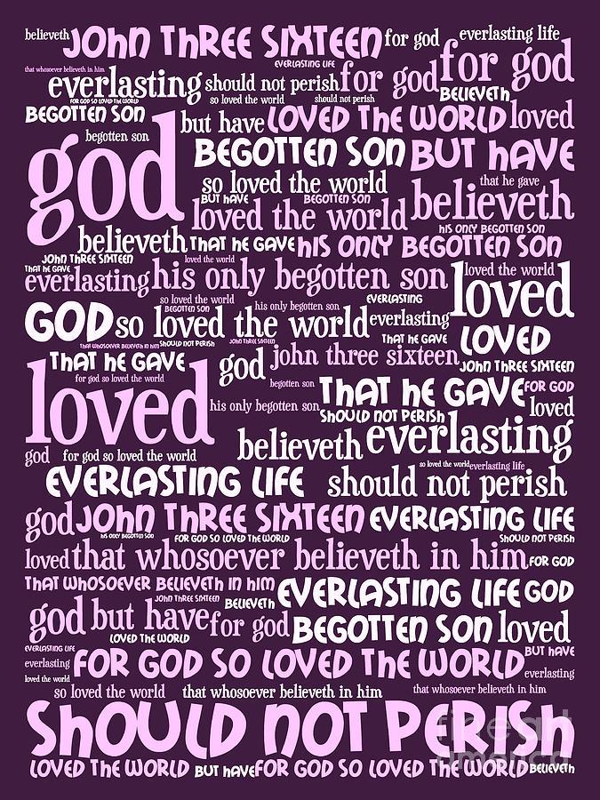 John Digital Art - John 3-16 For God So Loved The World 20130622bwma Vertical by Wingsdomain Art and Photography