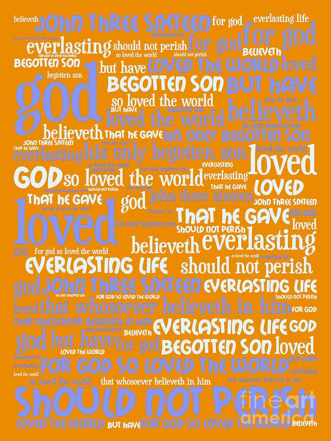 John Digital Art - John 3-16 For God So Loved The World 20130622p168 Vertical by Wingsdomain Art and Photography